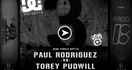 paul-rodriguez-torey-pudwill-battle-at-the-berrics